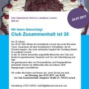Club Zusammenhalt – Kontaktclub wird 35, Einladung zum Fest am 24.07.17, 16:00 Uhr