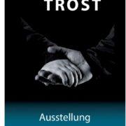 """Ausstellung """"TROST"""" im Februar in Schopfheim"""